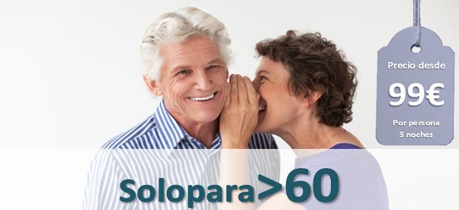 SOLO PARA>60 Desde 99€